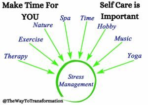 Make time for you. The Importance of Stress Management