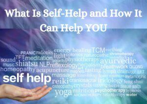 What Is Self-Help and How It Can Help YOU