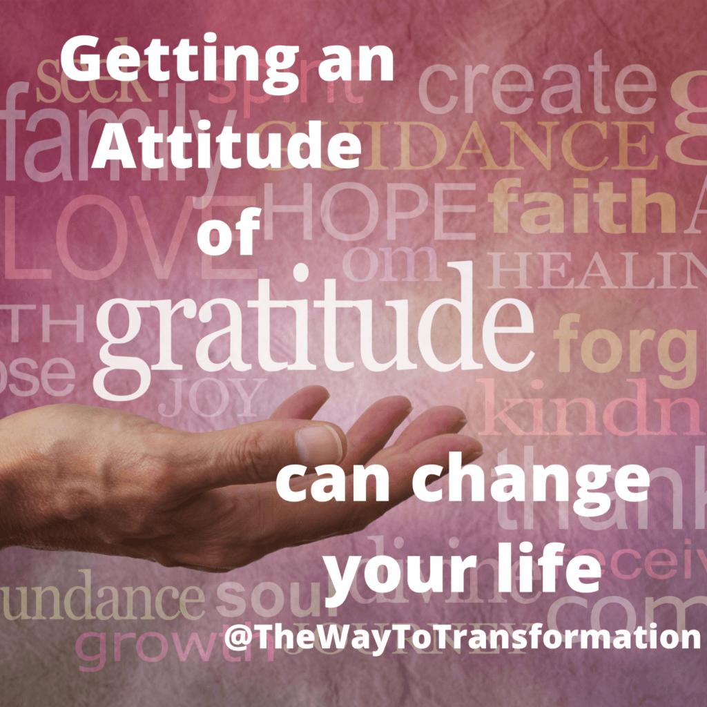 Get an Attitude of Gratitude