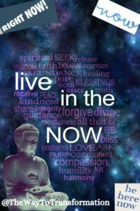 Live in the now The Importance of Living in the Present