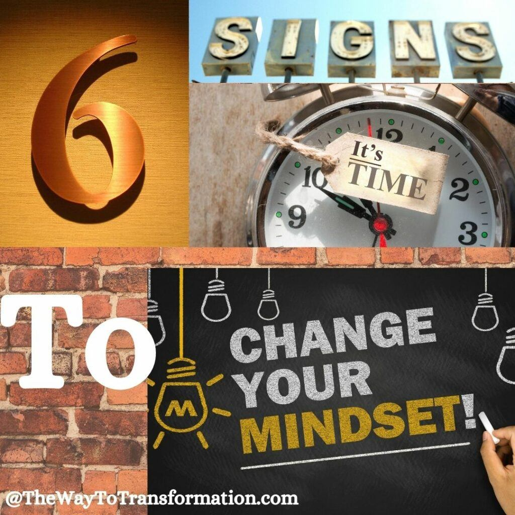 6 signs its time to change your mindset