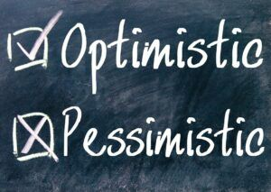 optimistic pessimistic Can a Pessimist become an Optimist