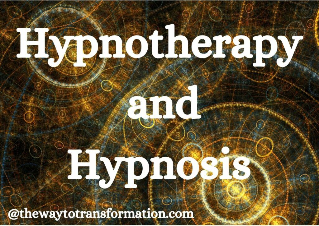 Hypnotherapy and Hypnosis