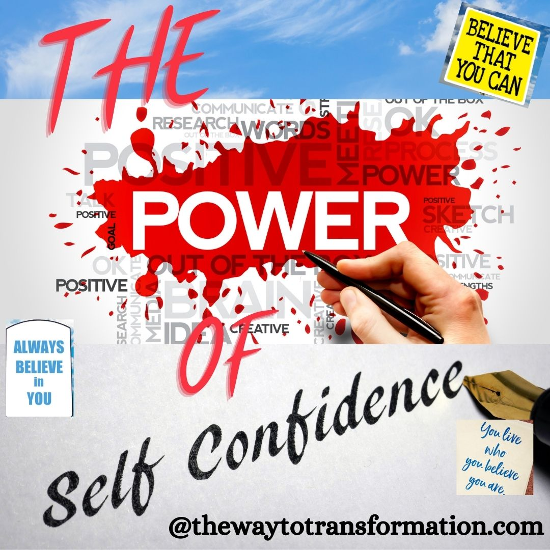 The Power of Self Confidence