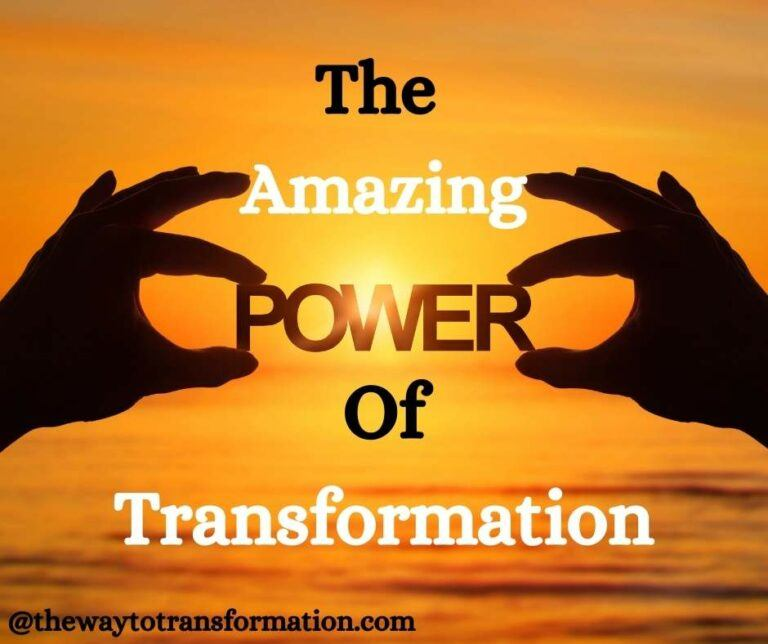 The Amazing Power of Transformation