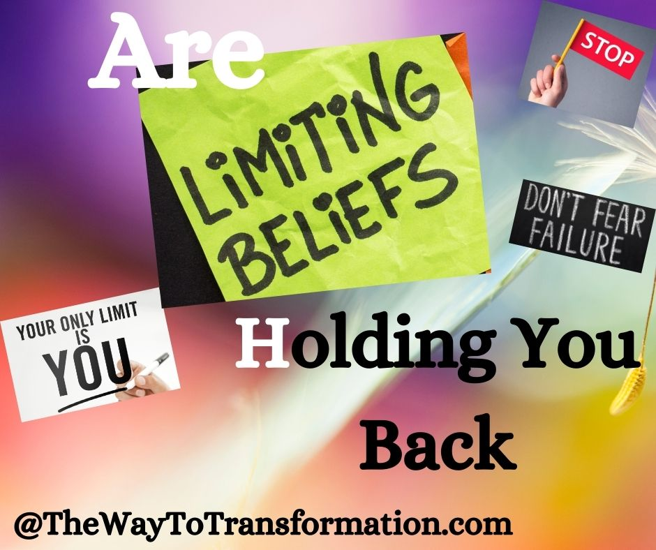Are Limiting Beliefs holding you back
