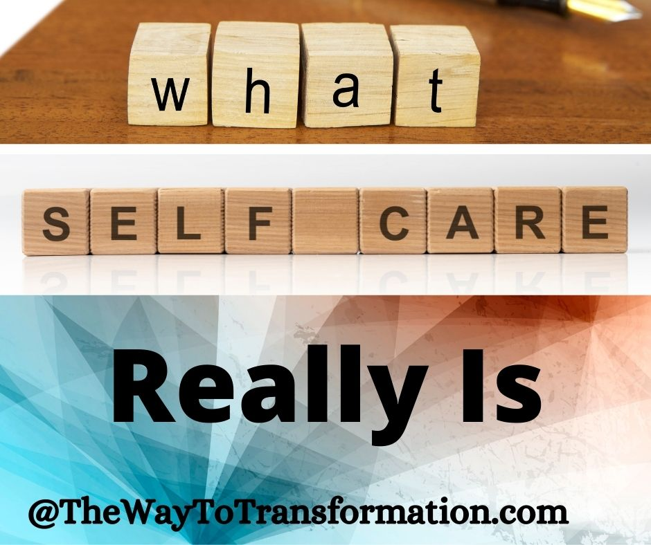 What self care really is
